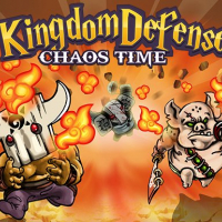 Kingdom Defense : Chaos Time